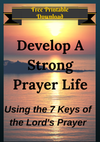 Develop a Strong Prayer Life (2)